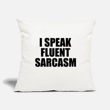 Sarcasm - Funny saying shirt gift - Pillowcase 17,3'' x 17,3'' (45 x 45 cm)