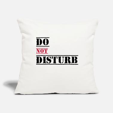 Disturbing Do not disturb - Pillowcase 17,3'' x 17,3'' (45 x 45 cm)