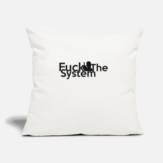 Offline Pillow Cases - FUCK THE SYSTEM - Pillowcase 17,3'' x 17,3'' (45 x 45 cm) natural white