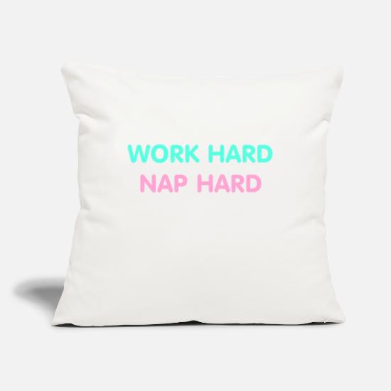 Sayings Pillow Cases - work hard nap hard - Pillowcase 17,3'' x 17,3'' (45 x 45 cm) natural white