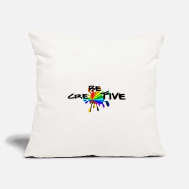 Creative Be creative -Be creative - Pillowcase 17,3'' x 17,3'' (45 x 45 cm)