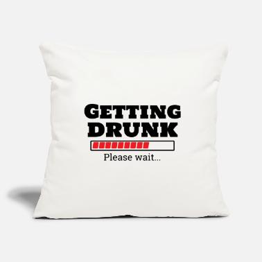 Get Drunk getting drunk - Pillowcase 17,3'' x 17,3'' (45 x 45 cm)