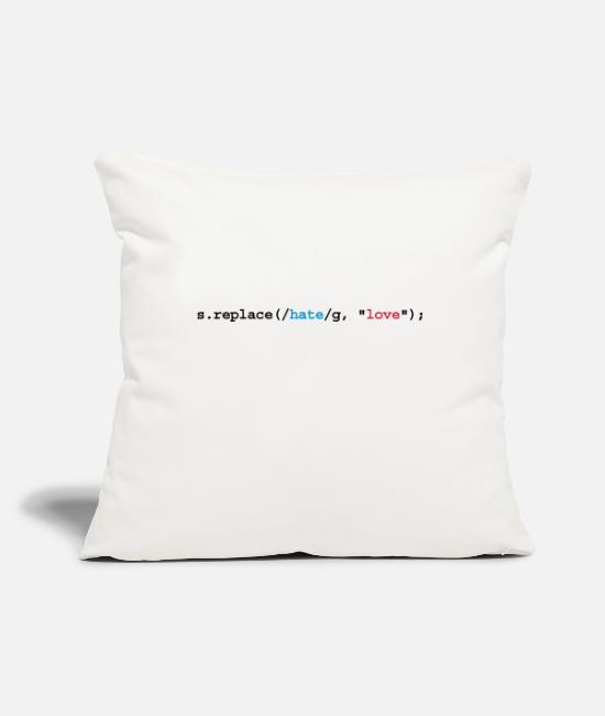 Freak Programmemer Science Humour Joke Flirty Pillow Cases - replace hate with love - Pillowcase 17,3'' x 17,3'' (45 x 45 cm) natural white