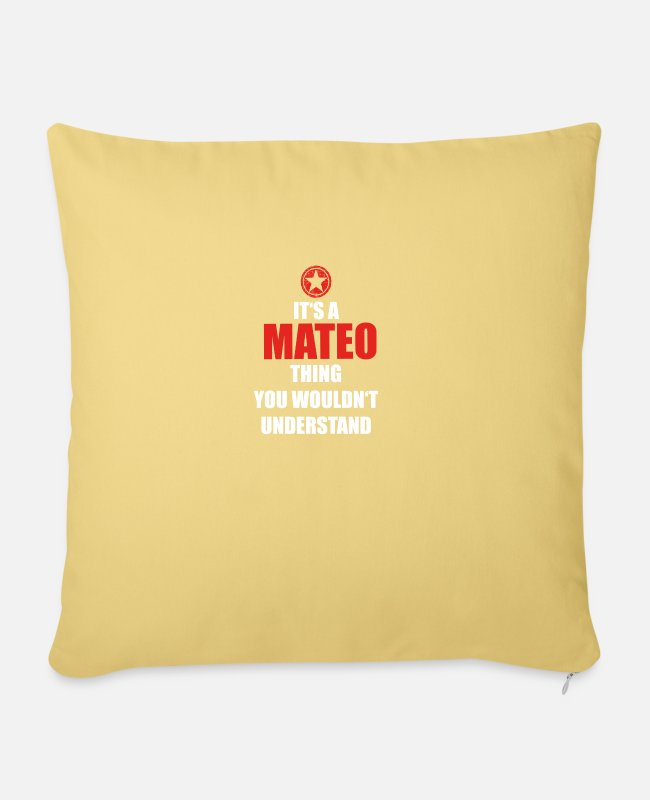Mateo Pillow Cases - Gift it sa thing birthday understand MATEO - Pillowcase 17,3'' x 17,3'' (45 x 45 cm) washed yellow