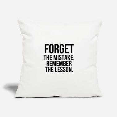 Closing Forget the mistake - Pillowcase 17,3'' x 17,3'' (45 x 45 cm)