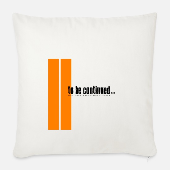 Hazard Pillow Cases - To Be Continued - Orange - Pillowcase 17,3'' x 17,3'' (45 x 45 cm) natural white