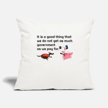 Government Government Taxes Funny - Pillowcase 17,3'' x 17,3'' (45 x 45 cm)