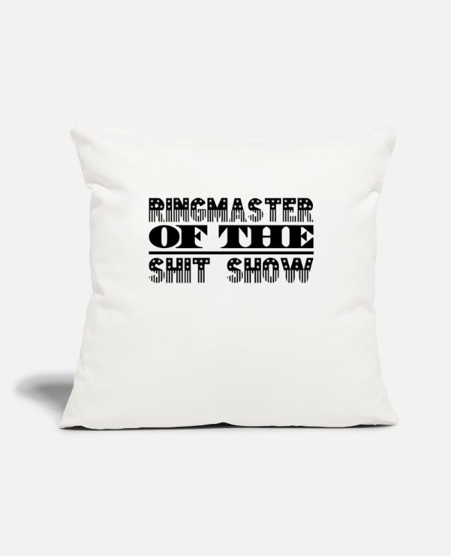 Spoke Genie Pillow Cases - Ringmaster Shit Show - Pillowcase 17,3'' x 17,3'' (45 x 45 cm) natural white