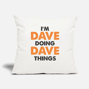 Mens Day Party Dave birthday gift idea Christmas - Pillowcase 17,3'' x 17,3'' (45 x 45 cm)