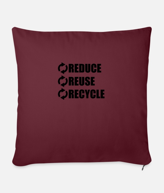 Enviromental Pillow Cases - Reduce Reuse Recycle - Pillowcase 17,3'' x 17,3'' (45 x 45 cm) burgundy