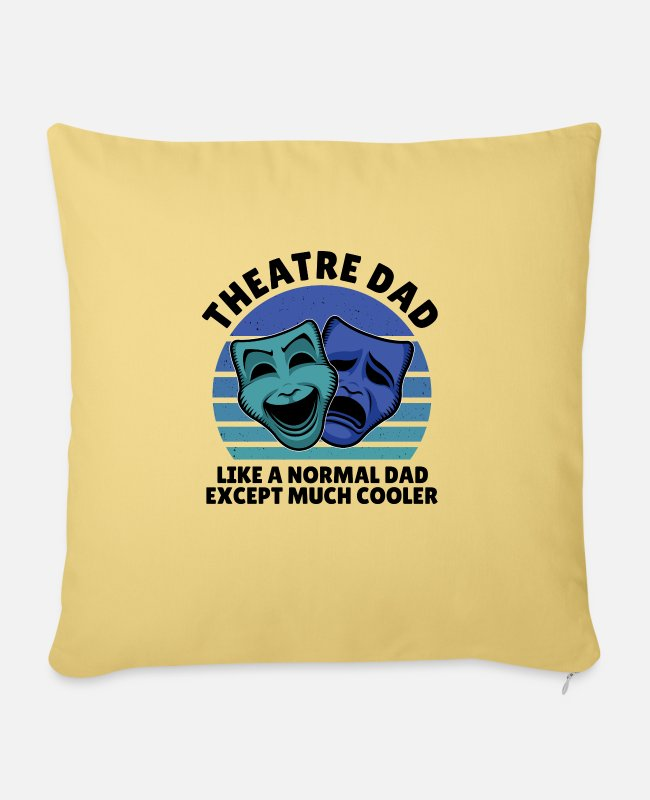 Actor Girl Pillow Cases - Theater dad exept much cooler - Pillowcase 17,3'' x 17,3'' (45 x 45 cm) washed yellow