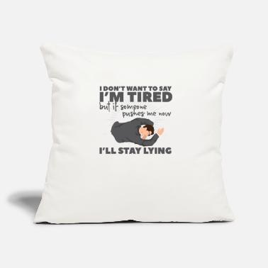 Tired Tired - Pillowcase 17,3'' x 17,3'' (45 x 45 cm)