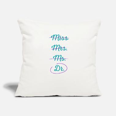 Womens Fitted V Neck T Miss mrs ms doctor humor light version shirt - Pillowcase 17,3'' x 17,3'' (45 x 45 cm)