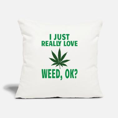 Daccord FUMER DES MAUVAISES HERBES / MARIJUANA: j'adore ma weed - Housse de coussin