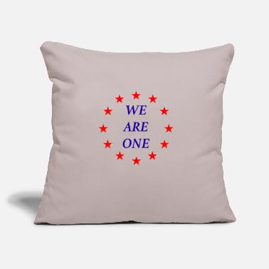 Pro Eu Pro EU Anti Brexit We are One We are One - Pillowcase 17,3'' x 17,3'' (45 x 45 cm)