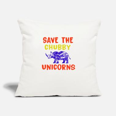 Save The Chubby Save the chubby unicorns. - Kissenhülle