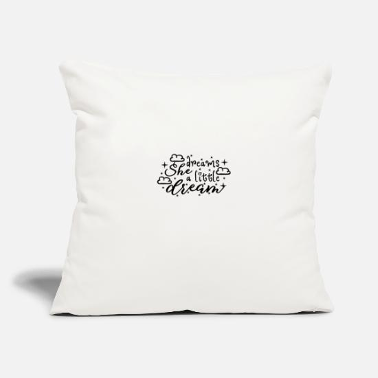 She Pillow Cases - She dreams - She dreams a little dream - Pillowcase 17,3'' x 17,3'' (45 x 45 cm) natural white