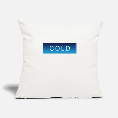 Cold COLD cold winter cold christmas - Pillowcase 17,3'' x 17,3'' (45 x 45 cm)