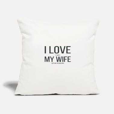 Wife I love it when my wife lets me go golfing gift - Kissenhülle