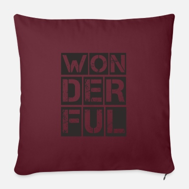 Wonderful Wonderful, Wonderful, Unique - Pillowcase 17,3'' x 17,3'' (45 x 45 cm)