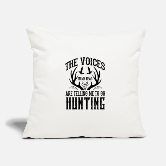 Hunting Pillow Cases - The voices tell me hunting - Pillowcase 17,3'' x 17,3'' (45 x 45 cm) natural white