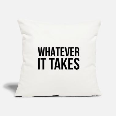 Success Whatever it takes motivation gift - Pillowcase 17,3'' x 17,3'' (45 x 45 cm)