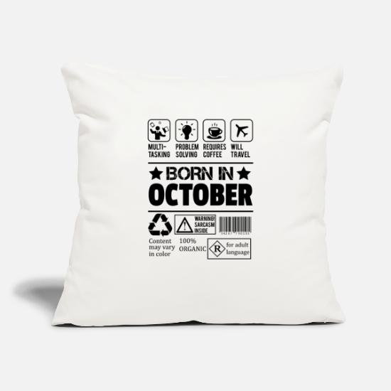 October Pillow Cases - Born In October - Pillowcase 17,3'' x 17,3'' (45 x 45 cm) natural white