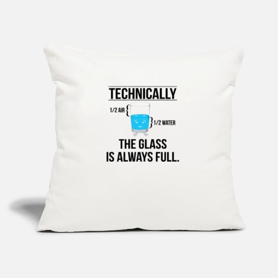 Chemistry Pillow Cases - Technically The Glass Is Always Full - Pillowcase 17,3'' x 17,3'' (45 x 45 cm) natural white