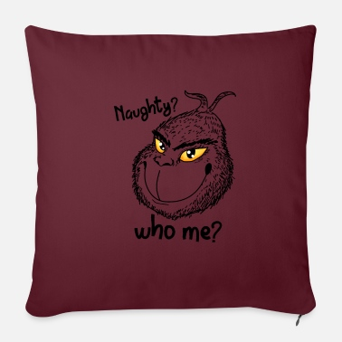 Naughty Naughty Grinch Christmas naughty naughty naughty - Pillowcase 17,3'' x 17,3'' (45 x 45 cm)