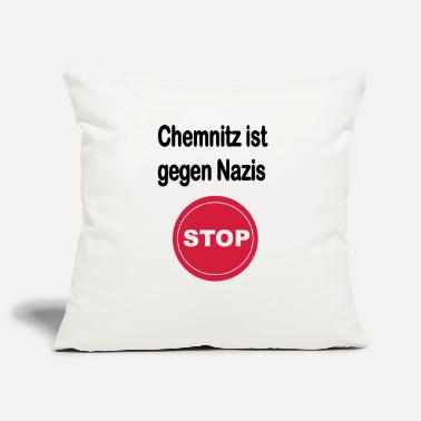 Anti Nazis Chemnitz is against Nazis Anti Nazis Germany - Pillowcase 17,3'' x 17,3'' (45 x 45 cm)