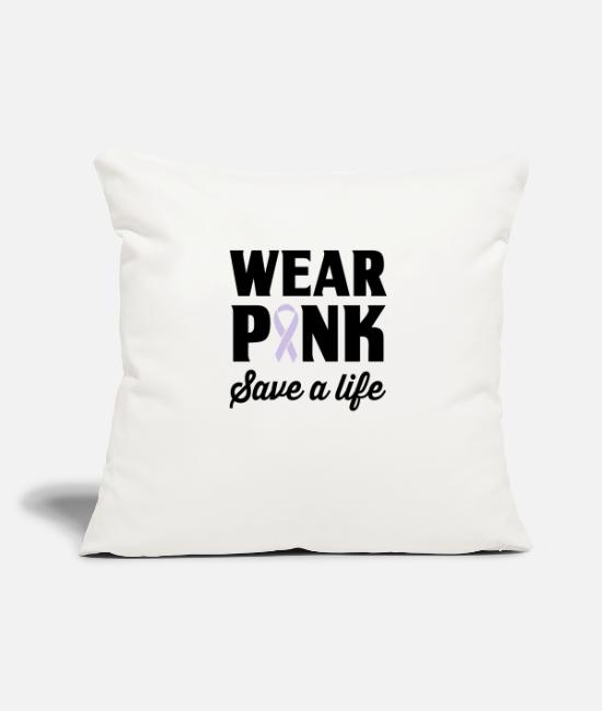 Pink Pillow Cases - Wear Pink, Save a Life - Pillowcase 17,3'' x 17,3'' (45 x 45 cm) natural white
