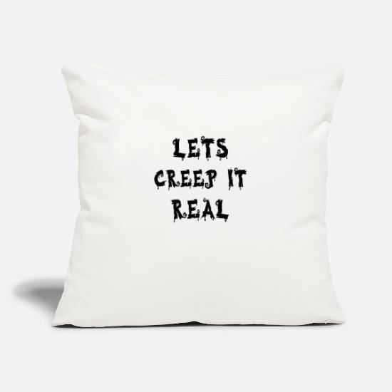 Real Pillow Cases - Lets Creep It Real - Pillowcase 17,3'' x 17,3'' (45 x 45 cm) natural white