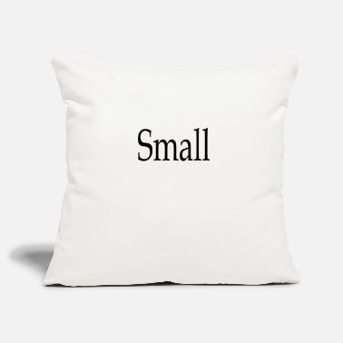 Sayings Small - Pillowcase 17,3'' x 17,3'' (45 x 45 cm)