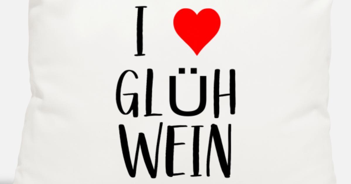 Weihnachtsmarkt I.Wein Weihnachtsmarkt I Love Glühwein Kissenhülle Spreadshirt