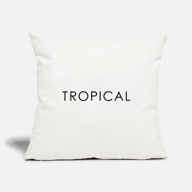 Tropical tropical - Funda de cojín