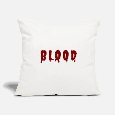 Blood Blood Blood Blood Drop Bloodied blood - Pillowcase 17,3'' x 17,3'' (45 x 45 cm)