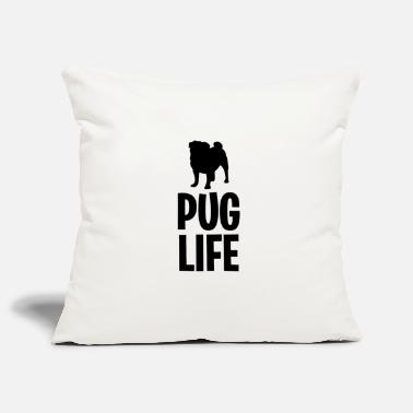 Pug Life - Pillowcase 17,3'' x 17,3'' (45 x 45 cm)