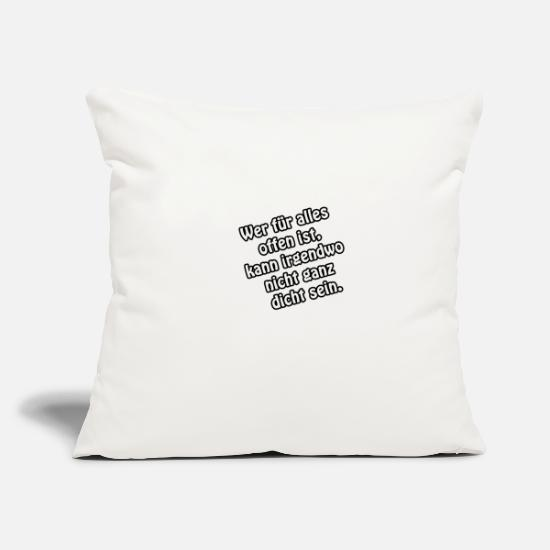 Funny Sayings Pillow Cases - Open for everything - Pillowcase 17,3'' x 17,3'' (45 x 45 cm) natural white