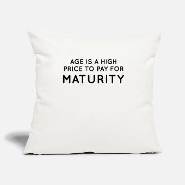 Mature Maturity - Pillowcase 17,3'' x 17,3'' (45 x 45 cm)