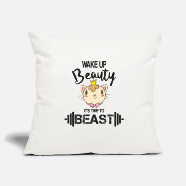 Wake Up Beauty It's Time To Beast - Gym Motivation - Kissenhülle