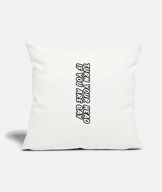 Queer Pillow Cases - turn your head if you are gay - Pillowcase 17,3'' x 17,3'' (45 x 45 cm) natural white