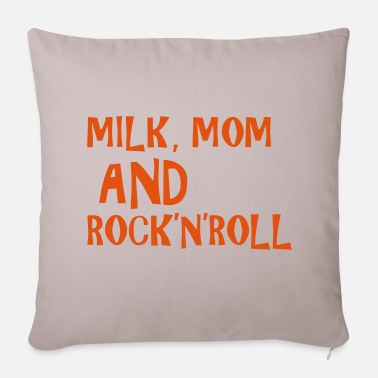 Milk, Mom and Rock 'N' Roll - Sofa pillow cover 44 x 44 cm