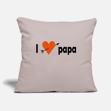 I Love Papa I love papa - Pillowcase 17,3'' x 17,3'' (45 x 45 cm)