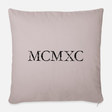 MCMXC (Vintage Black) Vintage 1990 Birthday - Pillowcase 17,3'' x 17,3'' (45 x 45 cm)