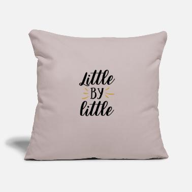 Do Not Give Up little by little - Pillowcase 17,3'' x 17,3'' (45 x 45 cm)