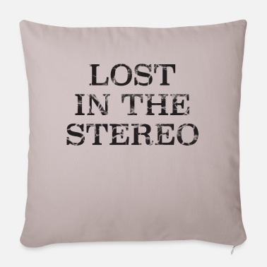 Stereo LOST IN THE STEREO - Pillowcase 17,3'' x 17,3'' (45 x 45 cm)