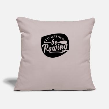 Row Rowing Rowing Rowing Rowing - Pillowcase 17,3'' x 17,3'' (45 x 45 cm)