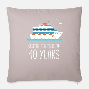 Geek Cruising Together For 40 Years Wedding Anniversary - Pillowcase 17,3'' x 17,3'' (45 x 45 cm)