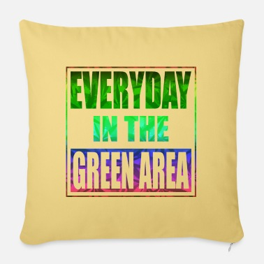The Green Everyday in the green area - all in the green area - Pillowcase 17,3'' x 17,3'' (45 x 45 cm)