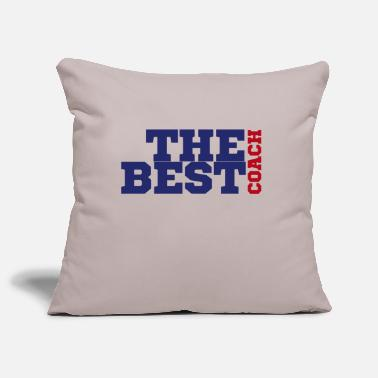 Coach Coach / Coach: The Best Coach - Pillowcase 17,3'' x 17,3'' (45 x 45 cm)